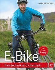 Brodesser: E-Bike Fahrtechnik & Sicherheit NEU Handbuch/Fahrrad/Ratgeber/E-MTB