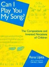 Can I Play You My Song?: The Compositions and Invented Notations of-ExLibrary