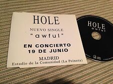 HOLE - COURTNEY LOVE SPANISH CD SINGLE SPAIN 1 TRACK AWFUL TOUR SLEEVE