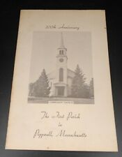 Vintage 1947 - 200th Anniversary Program The First Parish Church Pepperell, Ma