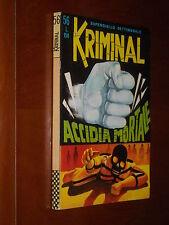 KRIMINAL n. 56 - ACCIDIA MORTALE - EDICOLA - lug. 1966 - Ed. Corno (a)