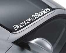 Perché 3 SERIES Parabrezza Adesivo BMW 325 porta / finestra Tuning Auto Decalcomania Z43
