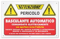 Cartello vinile 4 fori Attenzione Basculante Automatico comandato elettricamente