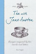 Tea with Jane Austen: Recipes inspired by her novels and letters, Vogler, Pen