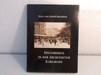 Historismus in der Architektur Karlsbads - von 1998 - Neuwertiger Zustand  /S77