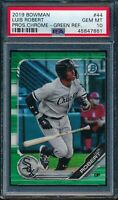 PSA 10 LUIS ROBERT 2019 Bowman Chrome Prospects GREEN REFRACTOR #/99 RC GEM MINT