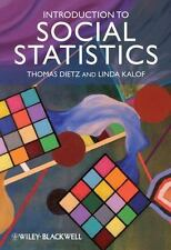 Introduction to Social Statistics : The Logic of Statistical Reasoning by Dietz,