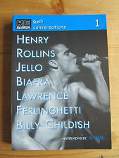 RE Search Real Conversations 1 - Henry Rollins, Jello Biafra, Billy Childish +