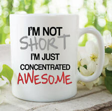 Funny Novelty Mug I'm Not Short Awesome Husband Boyfriend Wife Gifts WSDMUG279