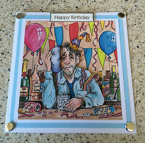 """Handmade Birthday card 3D decoupage male morning after hangover humorous 6"""""""
