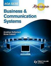 AQA GCSE Business and Communication Systems Revision Guide by Jonathan...