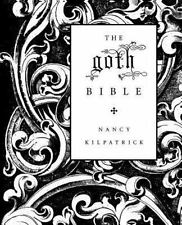 The Goth Bible: A Compendium for the Darkly Inclined (Paperback or Softback)