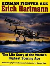 Book - German Fighter Ace Erich Hartmann: The Life Story.........