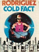 RODRIGUEZ...COLD FACT - - Rare Original 1970's Australian BLUE GOOSE Cassette