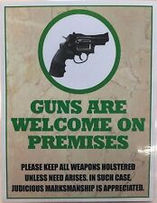 2 x GUNS ARE WELCOME ON PREMISES sign water resistant self adhesive stickers