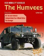 High Mobility Vehicles: The Humvees (War Machines)