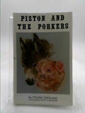 Piston and the porkers by Copeland, Colene