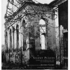 Silent Places by Jeff Gusky (2004, Paperback)