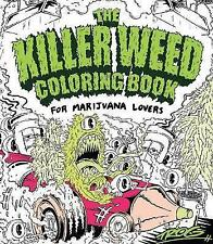Colorazione Book per gli adulti amanti di Marijuana-L' Assassino Erbaccia 420 Relax