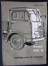 FIAT AUTOCARRO 645 N catalogo parti ricambio spares catalogue Ersatzteilliste