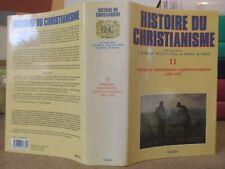 MAYEUR HISTOIRE DU CHRISTIANISME TOME 11 LIBERALISME EXPANSION EUROPEENNE XIXe