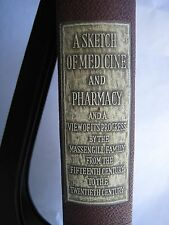 A Sketch of Medicine and Pharmacy 1943 samuel evans Massengill signed