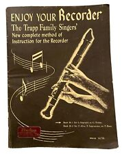 Vtg Enjoy Your Recorder Book By Trapp Family Singers' 1954