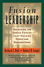 Fusion Leadership : Unlocking the Subtle Forces Th