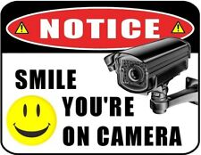 SECURITY SURVEILLANCE SIGN Smile Camera burglar- robber- thief video warning