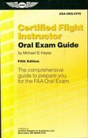 Certified flight instructor oral exam guide - Michael D. Hayes - 2715260
