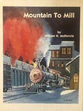 MOUNTAIN TO MILL / Mc KENZIE