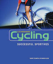 Cycling: Successful Sportives by Garry Palmer, Richard Allen (Paperback, 2008)
