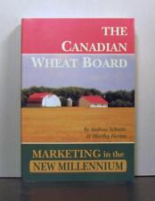 The Canadian Wheat Board, Historical Perspective