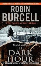 The Dark Hour by Robin Burcell (2012, Paperback)