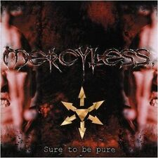 Mercyless-sure to be pure CD