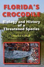 """Florida'S Crocodile"" Book-Alligators-Reptiles- Herpetology-Florida-Free Shipping"