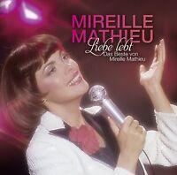 MIREILLE MATHIEU - LIEBE LEBT: DAS BESTE VON MIREILLE MATHIEU 2 CD NEU