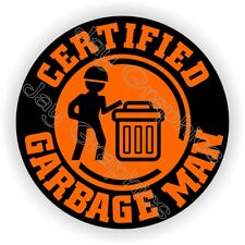 Hard Hat Sticker / Certified Garbage Man / Trash Funny Decal Stickers Truck