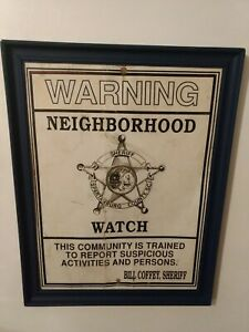 Vintage Collectible Law Enforcement Warning Neighborhood Watch Metal Sign Police