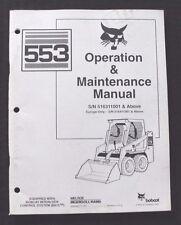 BOBCAT 553 BICS SKID STEER LOADER TRACTOR OPERATORS MAINTENANCE MANUAL NICE