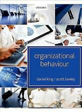 Organizational Behaviour by Daniel King, Scott Lawley (Paperback, 2013)