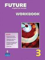 Future, Level 3 Workbook: English for Results by Daniel Pittaway & FRANKEL, 2009