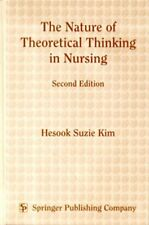 The Nature of Theoretical Thinking in Nursing: Sec