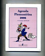 AGENDA PIEMONTEISA 2006 Brandé Editrice Il Punto 2005 Nuovo Piemonte