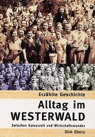 Alltag Westerwald zwischen Kaiserzeit und Wirtschaftwunder Bildband Bilder Buch