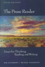 The Prose Reader: Essays for Thinking, Reading, and Writing 5th Edition