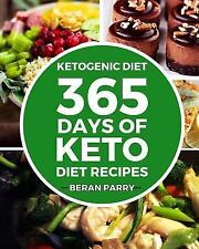 365 Days of Keto Diet Recipes: By Parry, Beran
