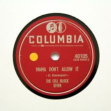 """CELL BLOCK SEVEN """"Tin Roof Blues / Mama Don't Allow It"""" COLUMBIA 40105 [78 RPM]"""