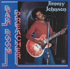 Bar Room Preacher by Jimmy Johnson (CD, 1991, Alligator Records)