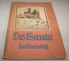 Das Werratal Wilhelm Ulrich (Werra Valley Hiking Book) 1921 Paperback